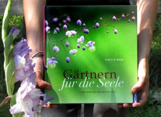 Gärtnern für die Seele, Sibylle K. Maag