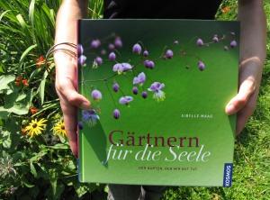 Gärnern für die Seele, Soul Gardening