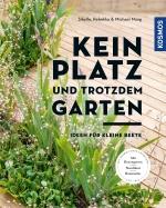 Kein Platz und trotzdem Garten: Ideen für kleine Beete